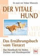 Der vitale Hund - Das Ernährungsbuch vom Tierarzt_small