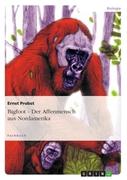 Bigfoot - Der Affenmensch aus Nordamerika_small
