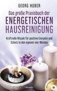 Das große Praxisbuch der energetischen Hausreinigung, mit Praxis-Audio-CD_small