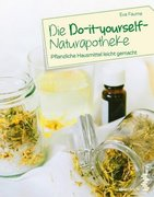 Die Do-it-yourself-Naturapotheke_small