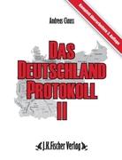 Das Deutschland Protokoll. Bd.2