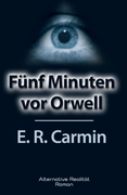 Fünf Minuten vor Orwell_small