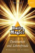 Daily Magic - Dankbarkeit und Lebensfreude_small