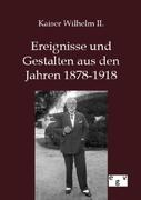 Ereignisse und Gestalten aus den Jahren 1878-1918_small