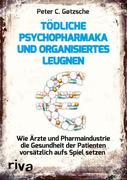 Tödliche Psychopharmaka und organisiertes Leugnen_small