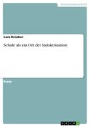 Schule als ein Ort der Indoktrination_small