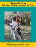 Spirulina, Heilnahrung auch für Tiere_small