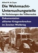 Die Wehrmacht-Untersuchungsstelle für Verletzungen des Völkerrechts_small