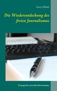 Die Wiederentdeckung des freien Journalismus_small