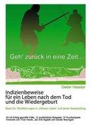 Indizienbeweise für ein Leben nach dem Tod und die Wiedergeburt. Bd.2a_small