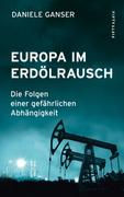 Europa im Erdölrausch_small