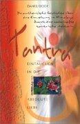 Tantra, Eintauchen in die absolute Liebe_small