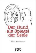 Der Hund als Spiegel der Seele_small