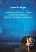 Sexueller Missbrauch an Kindern unter Berücksichtigung präventiver Handlungsmaßnahmen_small