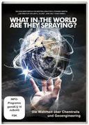 What in the World Are They Spraying - Die Wahrheit über Chemtrails und Geo-Engineering, 1 DVD_small