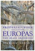 Prophezeihungen zur Zukunft Europa und reale Ereignisse_small