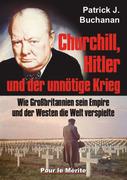 Churchill, Hitler und der unnötige Krieg_small