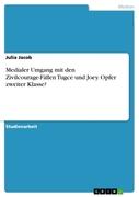 Medialer Umgang mit den Zivilcourage-Fällen Tugce und Joey. Opfer zweiter Klasse?_small