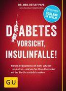 "Buchbesprechung ""Diabetes: Vorsicht, Insulinfalle!"""