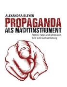 Propaganda als Machtinstrument_small