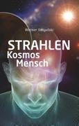 Strahlen, Kosmos, Mensch_small