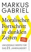 Moralischer Fortschritt in dunklen Zeiten_small