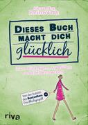 Dieses Buch macht dich glücklich