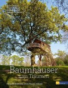 Baumhäuser zum Träumen