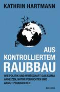 Aus kontrolliertem Raubbau_small