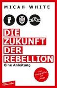 Die Zukunft der Rebellion_small