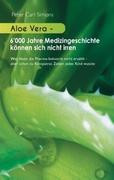 Aloe Vera - 6'000 Jahre Medizingeschichte können sich nicht irren_small