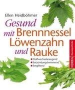 Gesund mit Brennessel, Löwenzahn und Rauke_small