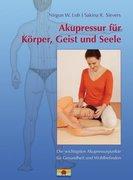 Akupressur für Körper, Geist und Seele_small