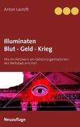 Illuminaten Blut - Geld - Krieg_small