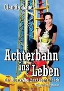 Achterbahn ins Leben_small
