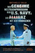 Das Geheime Weltraumprogramm der U.S. Navy & Die Allianz mit den Nordischen_small