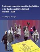 Erfahrungen eines Gutachters über Impfschäden in der Bundesrepublik Deutschland von 1955 - 2004_small