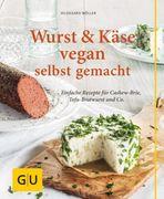 Wurst & Käse vegan selbst gemacht_small