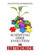 Schöpfung oder Evolution - ein Faktencheck_small