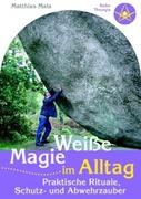 Weiße Magie im Alltag_small