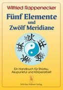 Fünf Elemente und Zwölf Meridiane_small