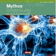 Mythos Ansteckung