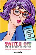 Switch off und hol dir dein Leben zurück_small