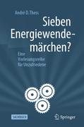 Sieben Energiewendemärchen?_small