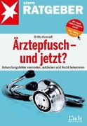 Ärztepfusch - und jetzt?_small