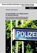 Kriminalität von Migranten in Deutschland_small