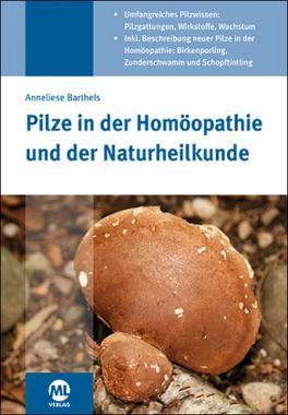 Pilze in der Homöopathie und der Naturheilkunde