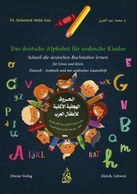 Das deutsche Alphabet für arabische Kinder - - Kopp Verlag