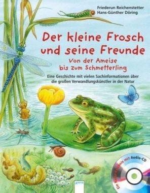 Der kleine Frosch und seine Freunde, m. Audio-CD