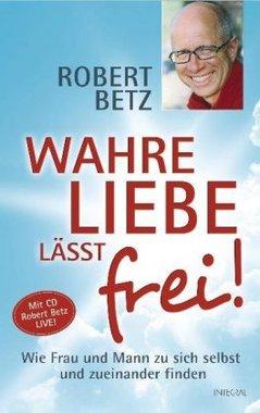 Wahre Liebe lässt frei!, m. Audio-CD